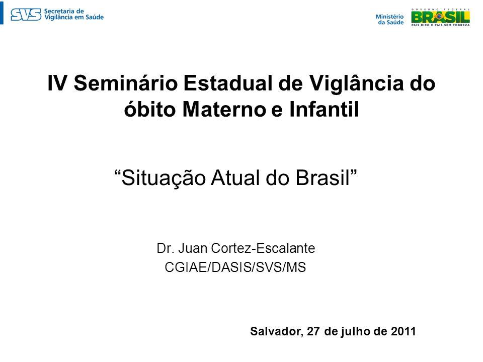 IV Seminário Estadual de Viglância do óbito Materno e Infantil