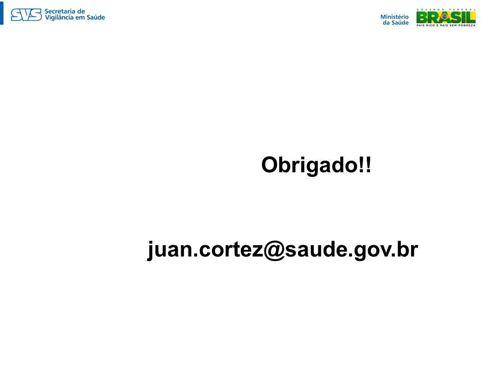 Obrigado!! juan.cortez@saude.gov.br