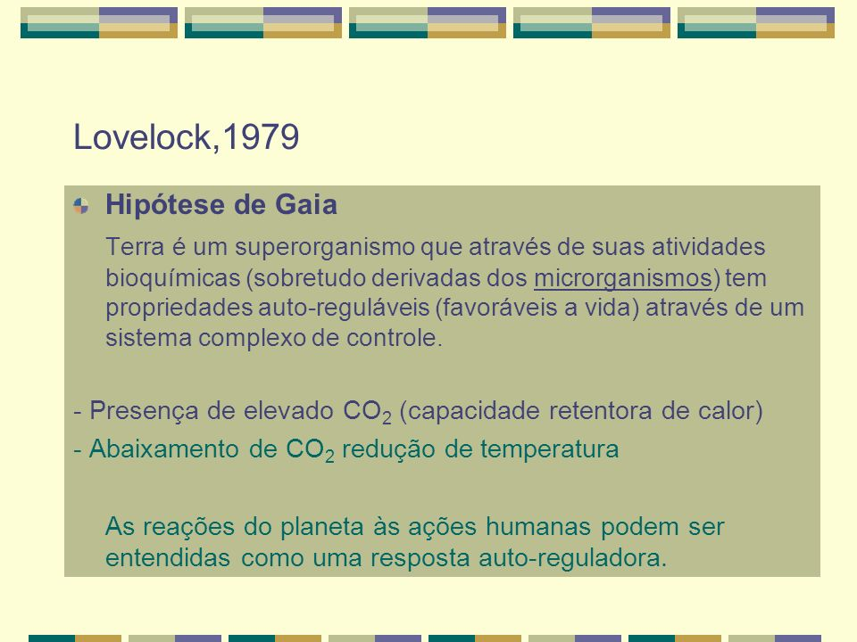 Lovelock,1979 Hipótese de Gaia