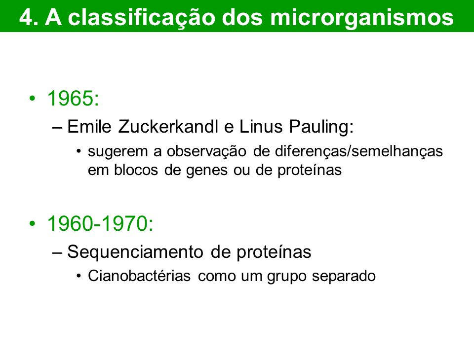 4. A classificação dos microrganismos