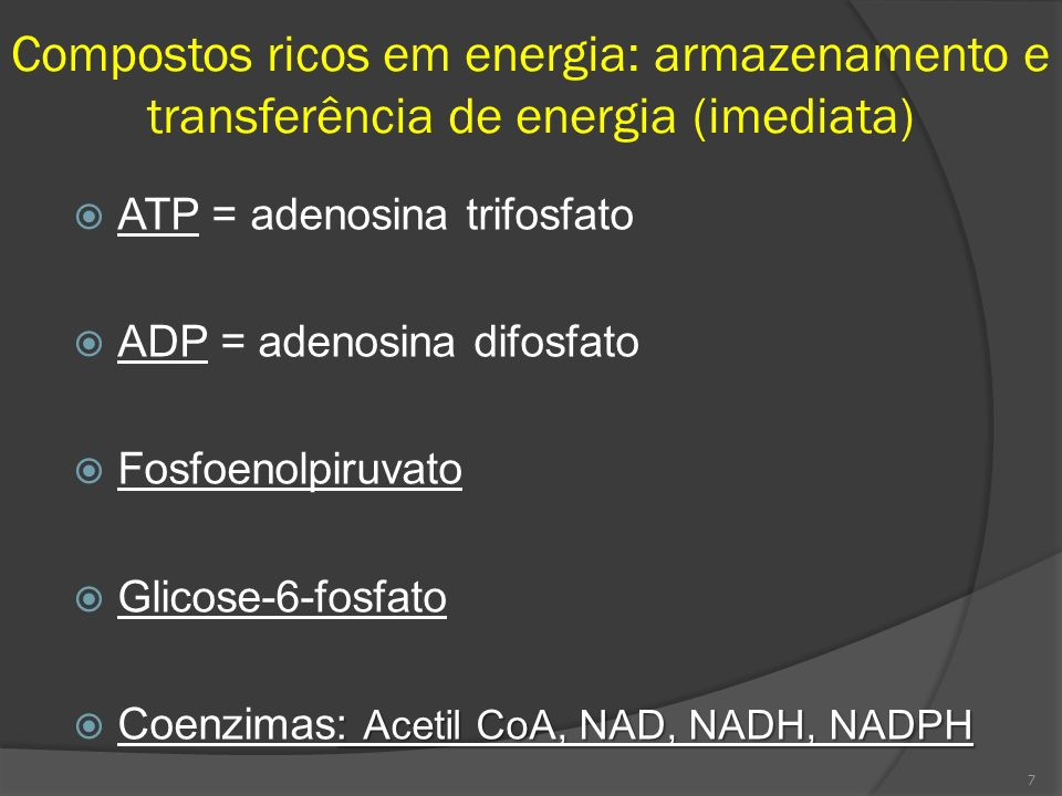 Compostos ricos em energia: armazenamento e transferência de energia (imediata)