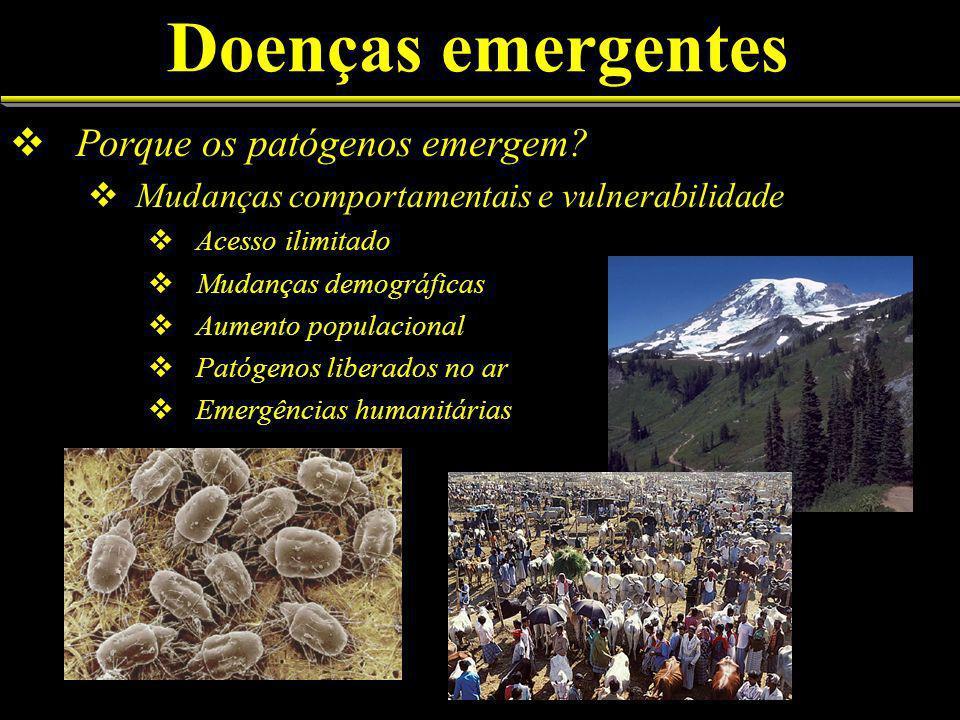 Doenças emergentes Porque os patógenos emergem