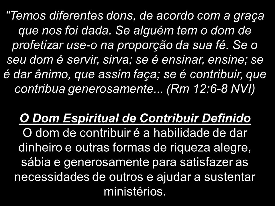 O Dom Espiritual de Contribuir Definido
