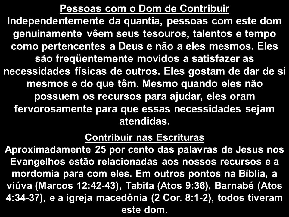Pessoas com o Dom de Contribuir Contribuir nas Escrituras