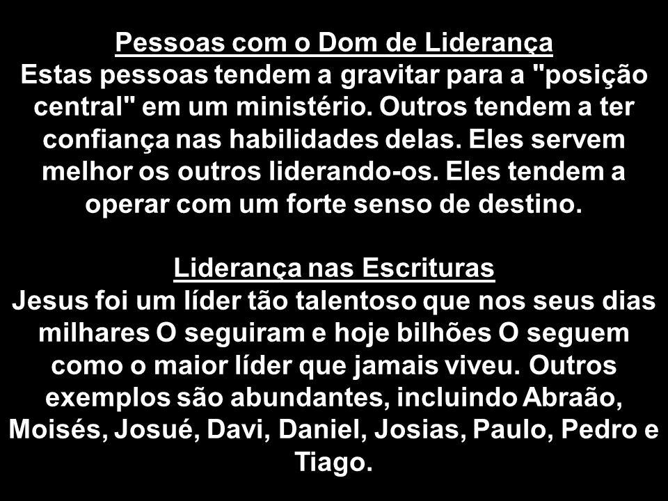 Pessoas com o Dom de Liderança Liderança nas Escrituras