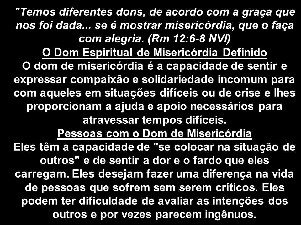 O Dom Espiritual de Misericórdia Definido