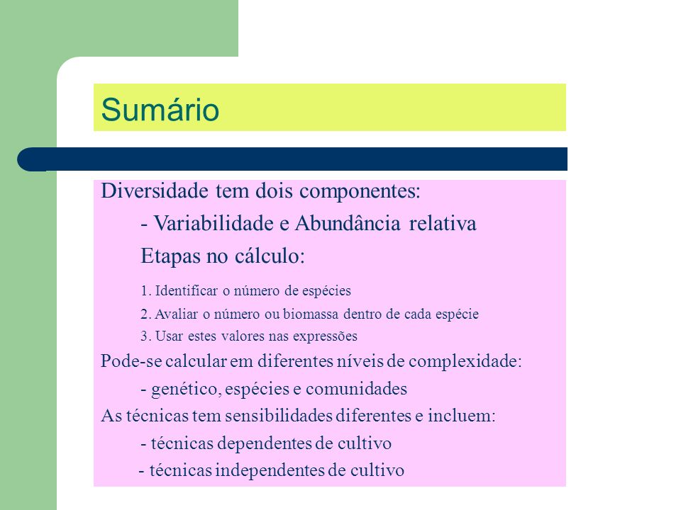 Sumário Diversidade tem dois componentes:
