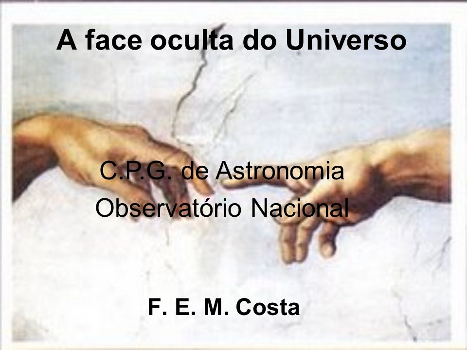 A face oculta do Universo