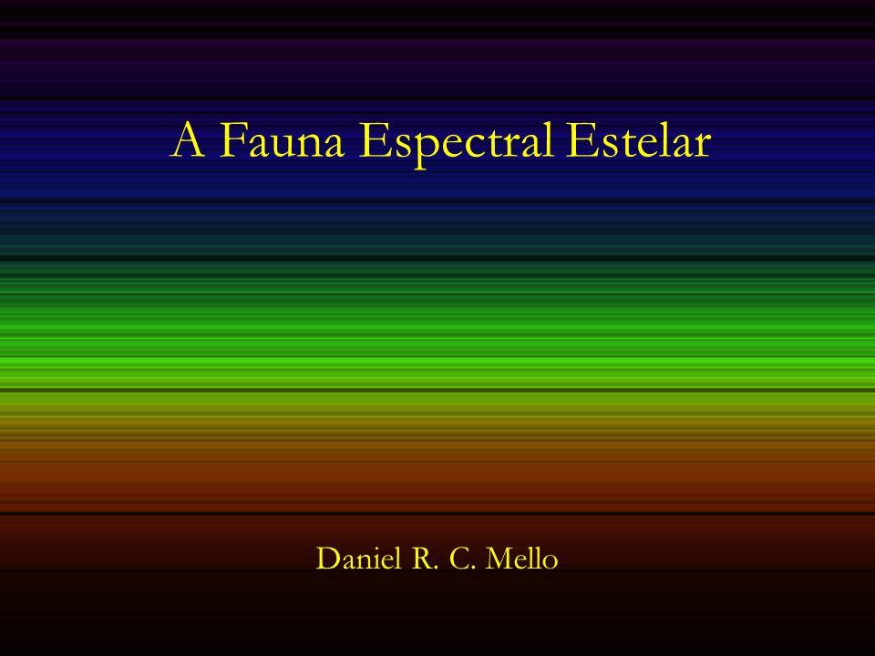 A Fauna Espectral Estelar