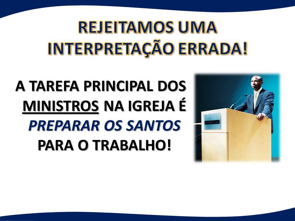 REJEITAMOS UMA INTERPRETAÇÃO ERRADA!