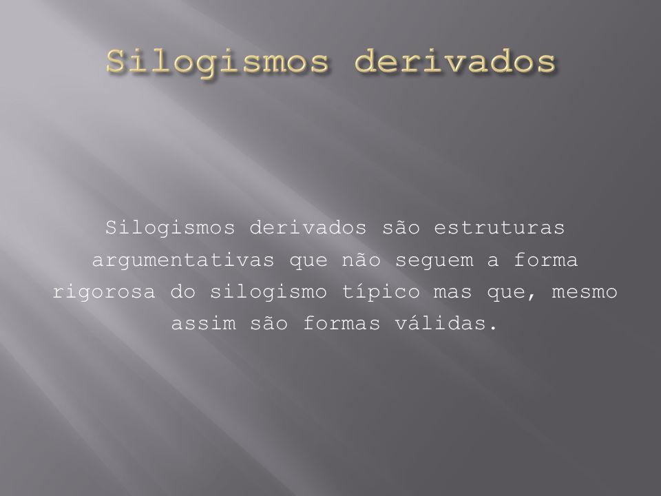 Silogismos derivados
