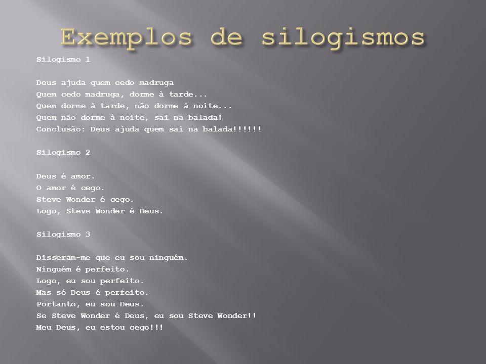 Exemplos de silogismos