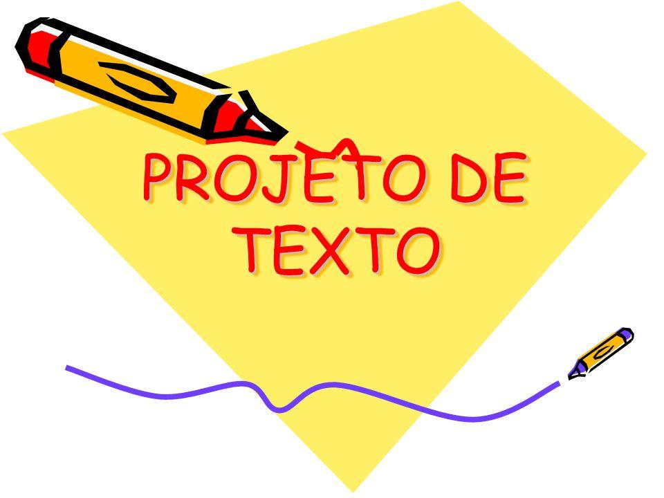 PROJETO DE TEXTO
