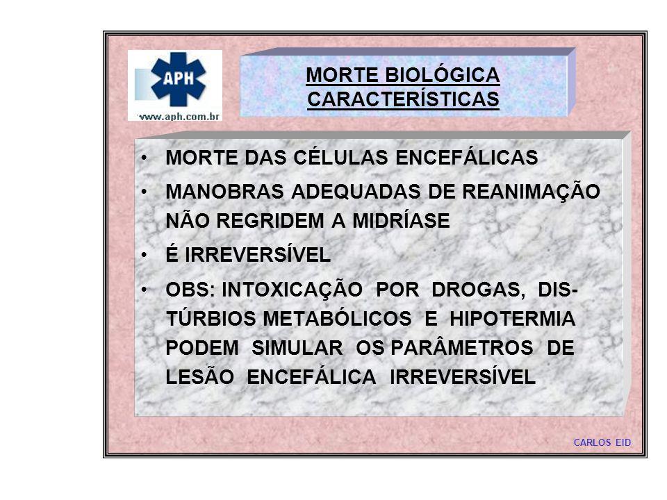 MORTE BIOLÓGICA CARACTERÍSTICAS