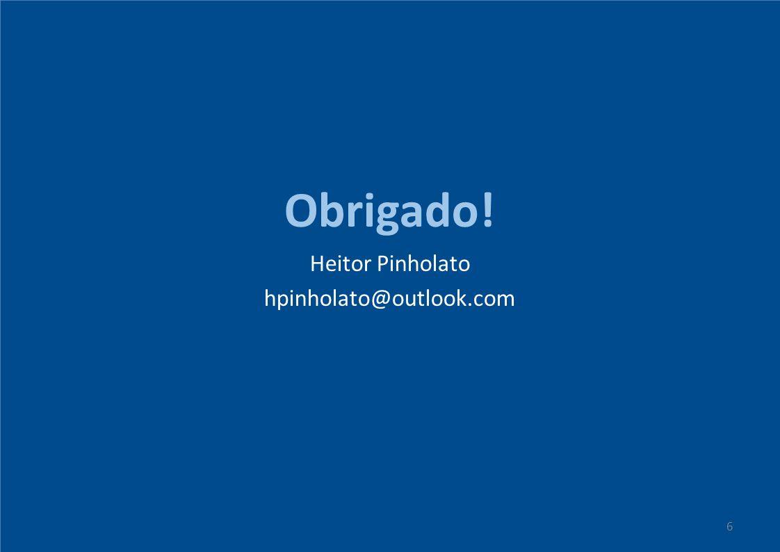 Heitor Pinholato hpinholato@outlook.com