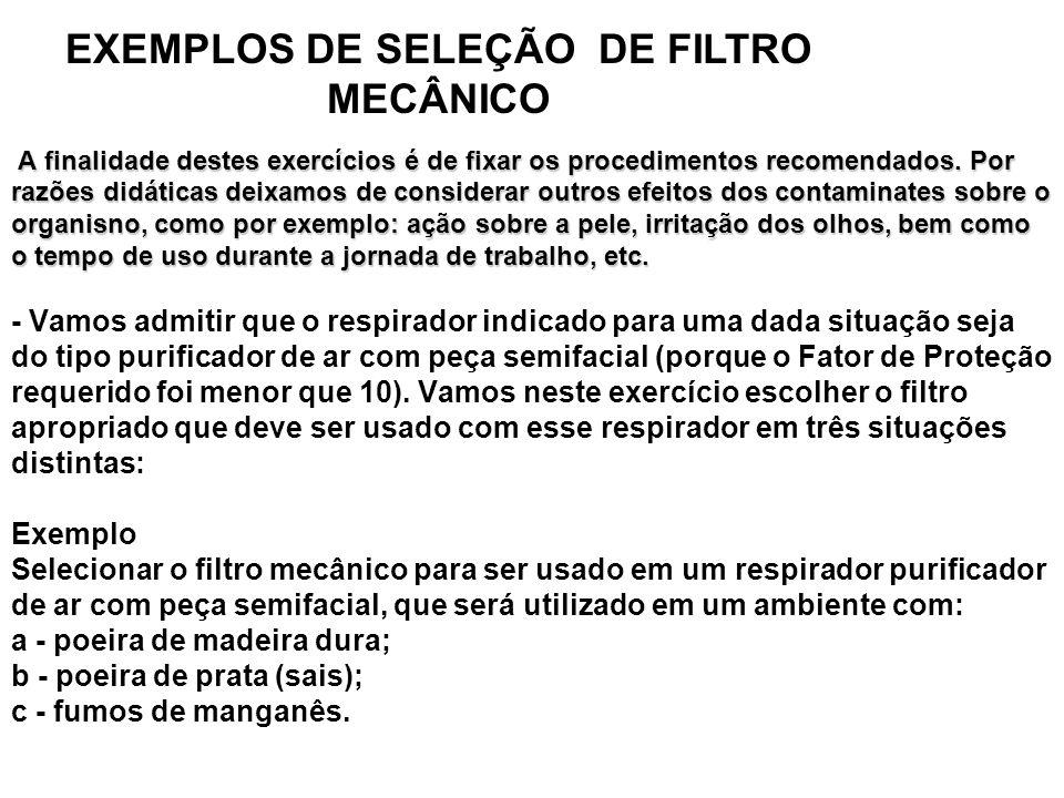 EXEMPLOS DE SELEÇÃO DE FILTRO MECÂNICO