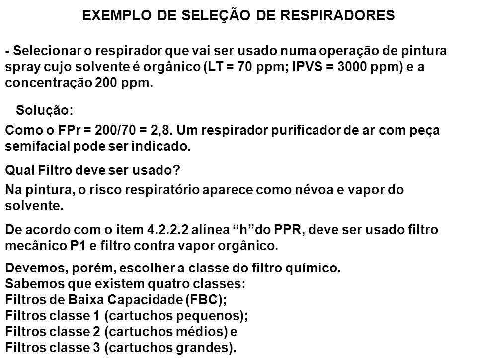 EXEMPLO DE SELEÇÃO DE RESPIRADORES