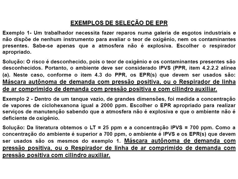 EXEMPLOS DE SELEÇÃO DE EPR