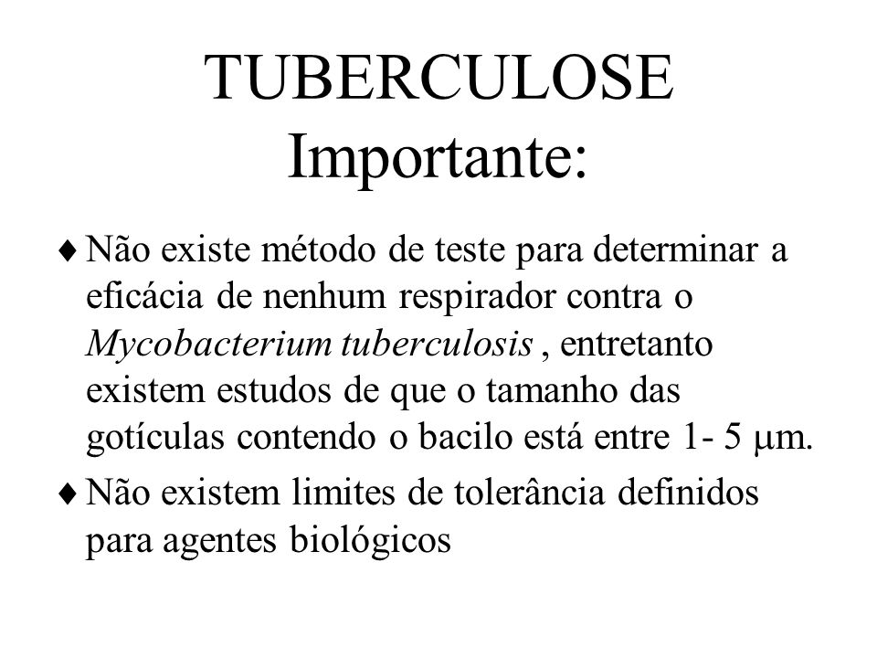 TUBERCULOSE Importante: