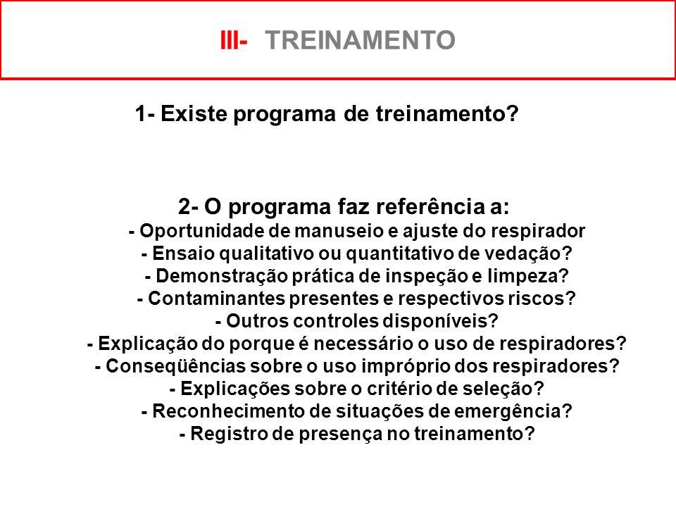 1- Existe programa de treinamento