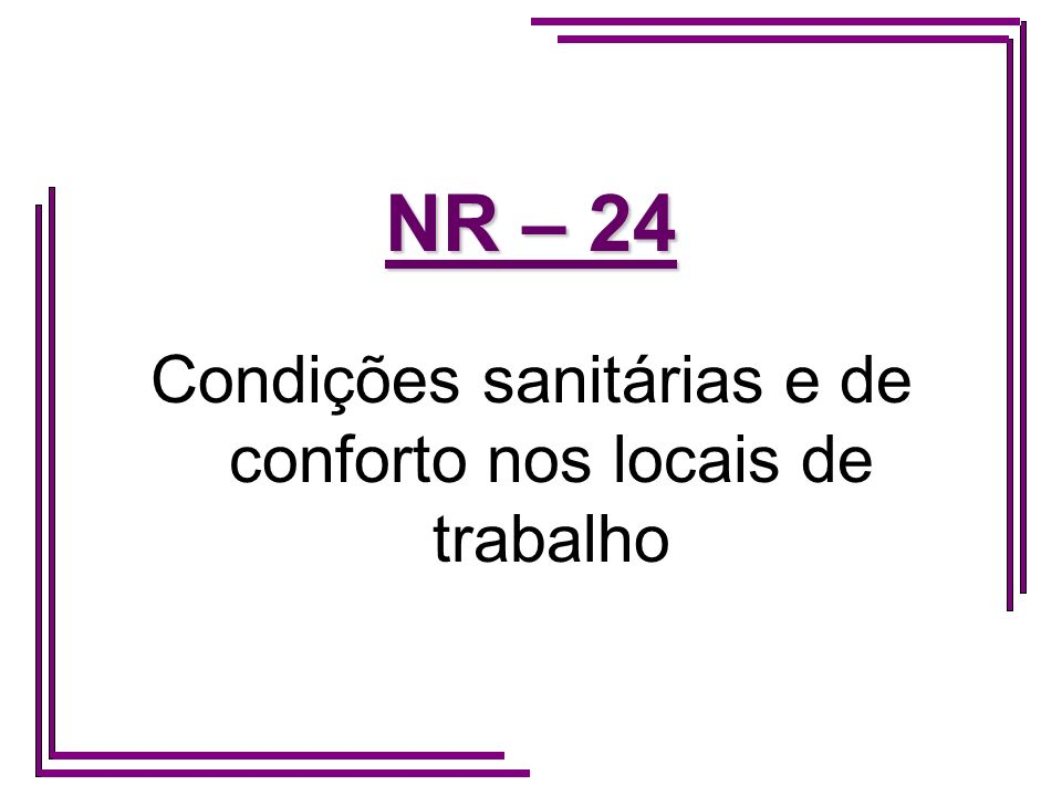 Condições sanitárias e de conforto nos locais de trabalho