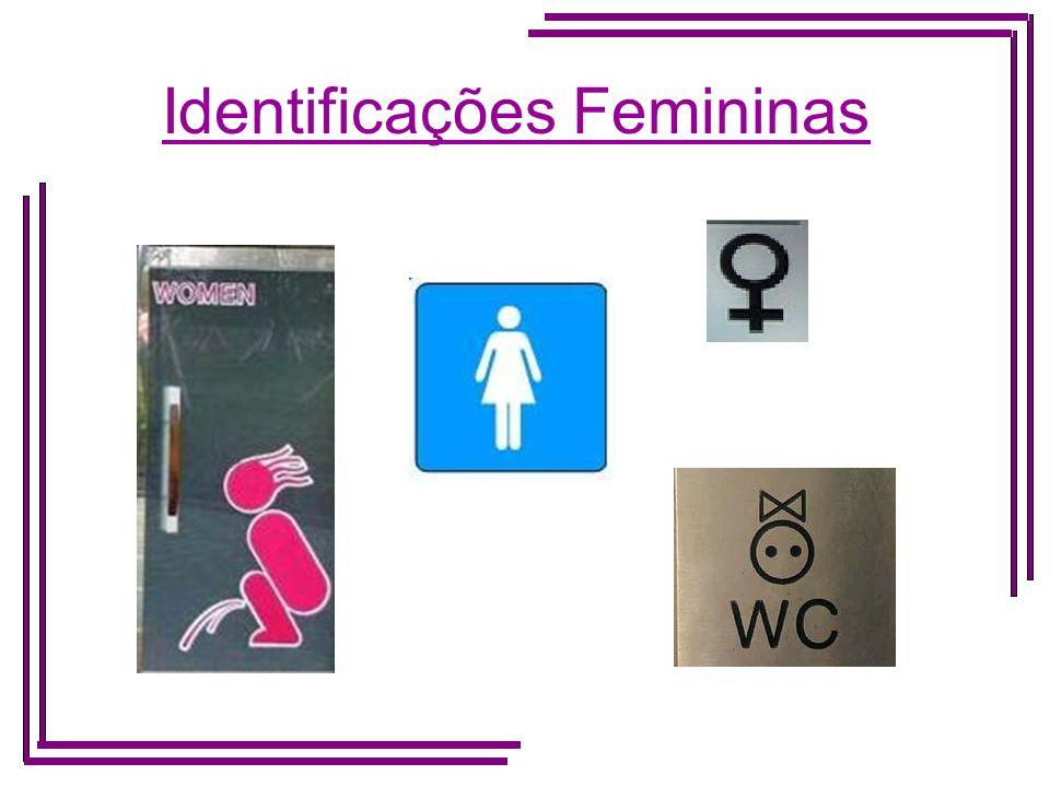 Identificações Femininas