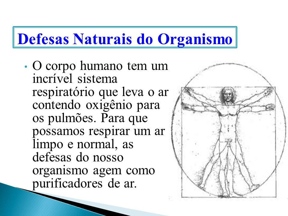 Defesas Naturais do Organismo
