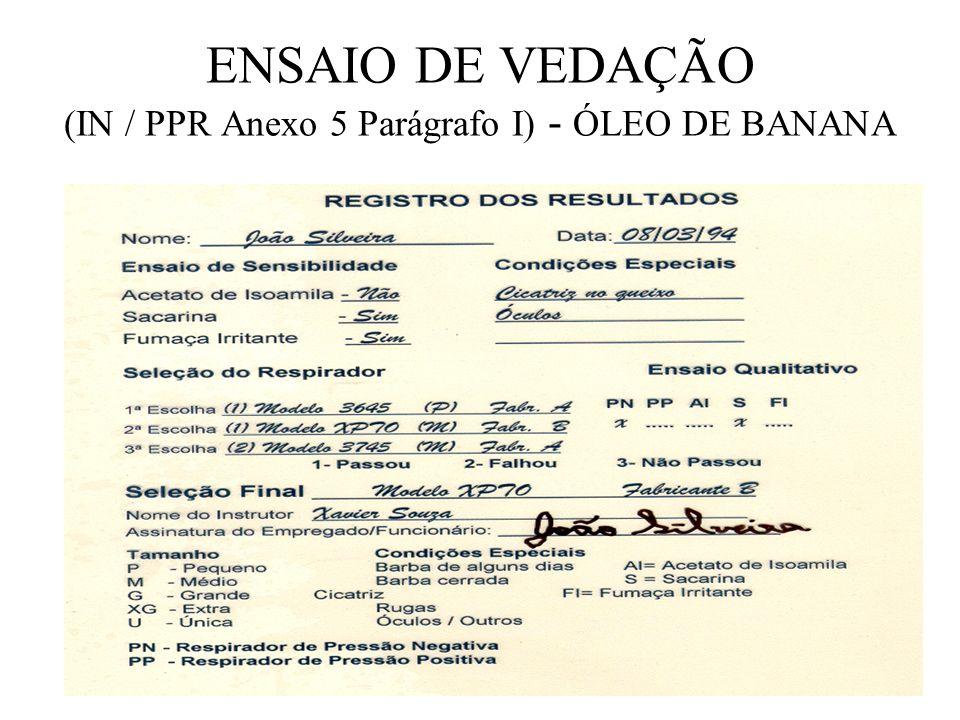 ENSAIO DE VEDAÇÃO (IN / PPR Anexo 5 Parágrafo I) - ÓLEO DE BANANA