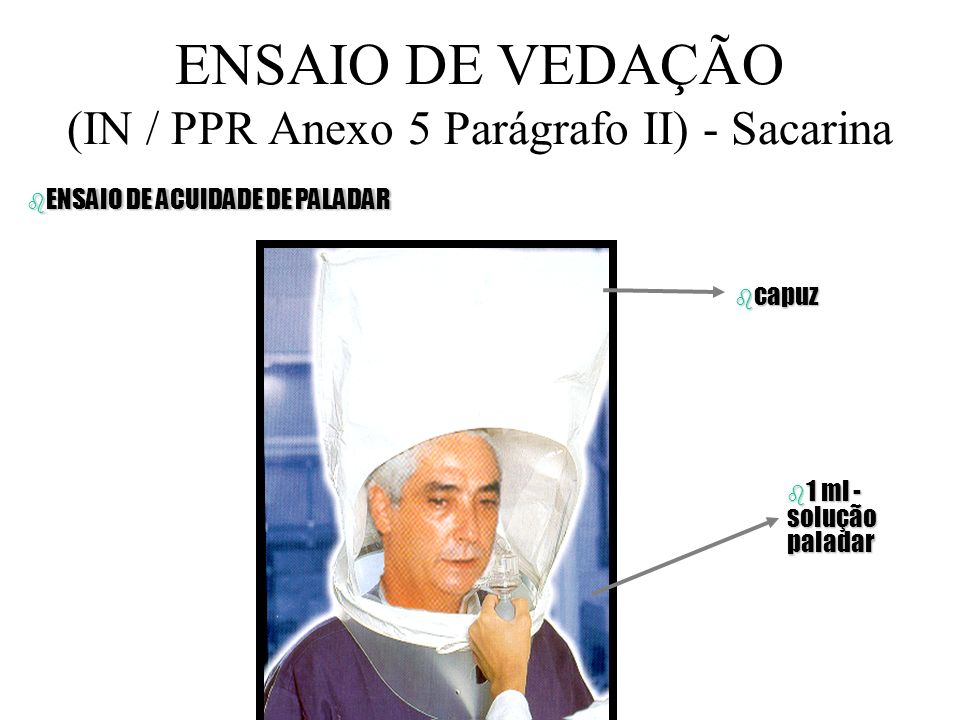 ENSAIO DE VEDAÇÃO (IN / PPR Anexo 5 Parágrafo II) - Sacarina