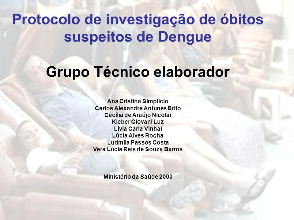 Protocolo de investigação de óbitos suspeitos de Dengue