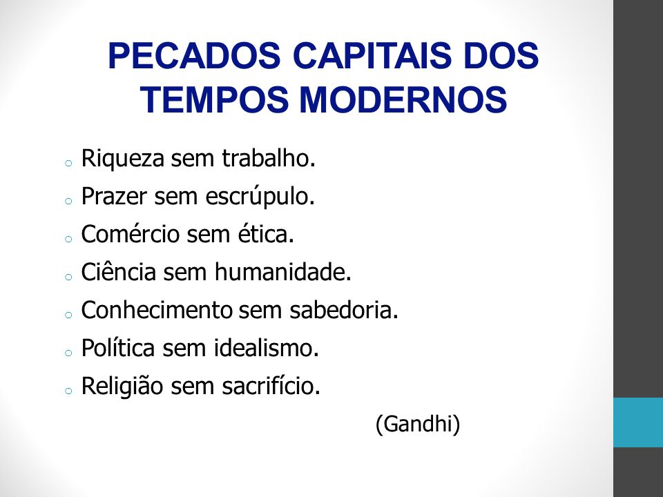 PECADOS CAPITAIS DOS TEMPOS MODERNOS