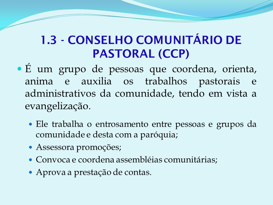 1.3 - CONSELHO COMUNITÁRIO DE PASTORAL (CCP)