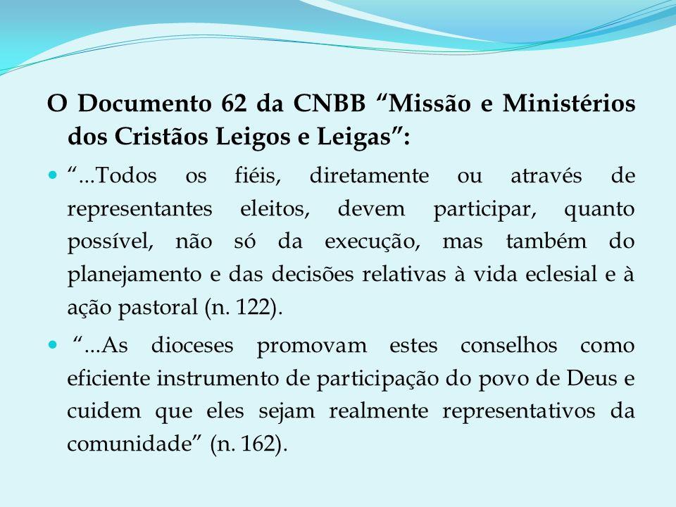 O Documento 62 da CNBB Missão e Ministérios dos Cristãos Leigos e Leigas :