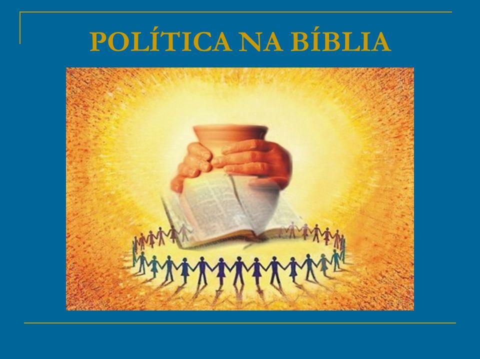 POLÍTICA NA BÍBLIA