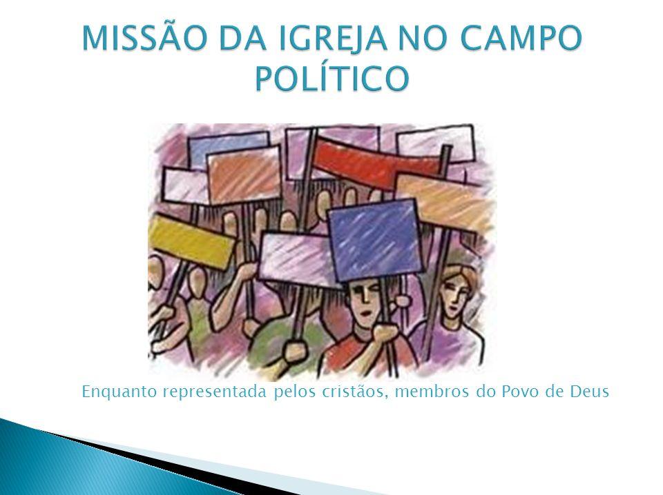 MISSÃO DA IGREJA NO CAMPO POLÍTICO