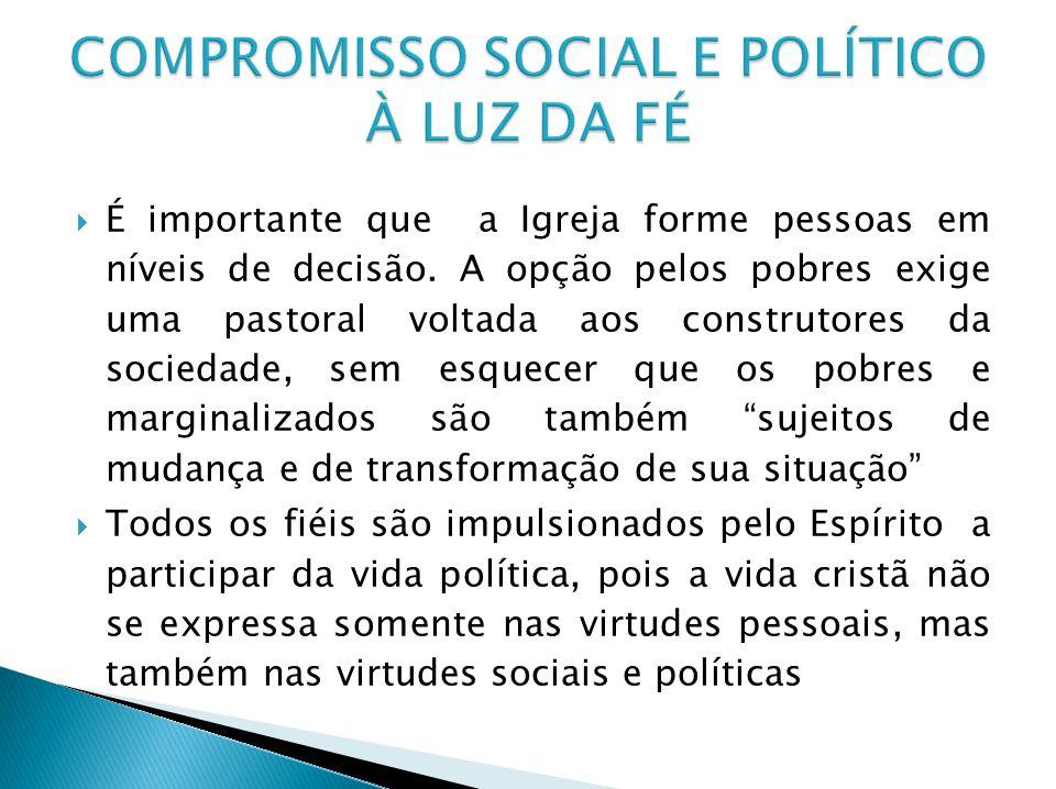 COMPROMISSO SOCIAL E POLÍTICO À LUZ DA FÉ