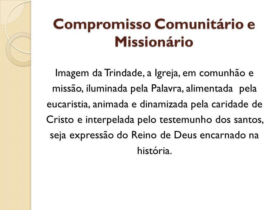 Compromisso Comunitário e Missionário