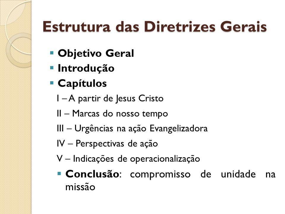 Estrutura das Diretrizes Gerais