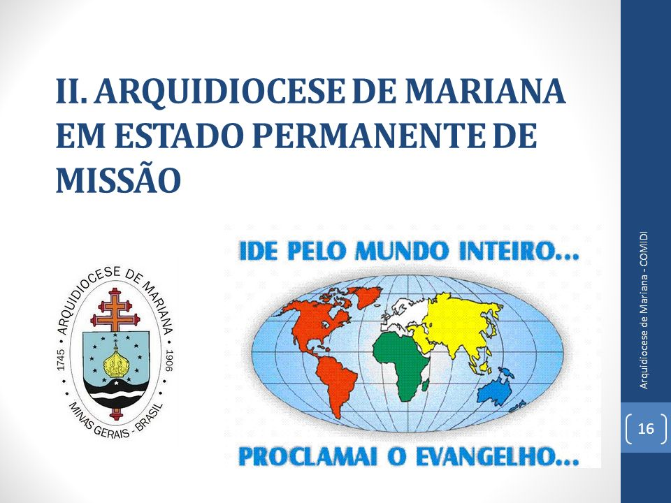 II. ARQUIDIOCESE DE MARIANA EM ESTADO PERMANENTE DE MISSÃO