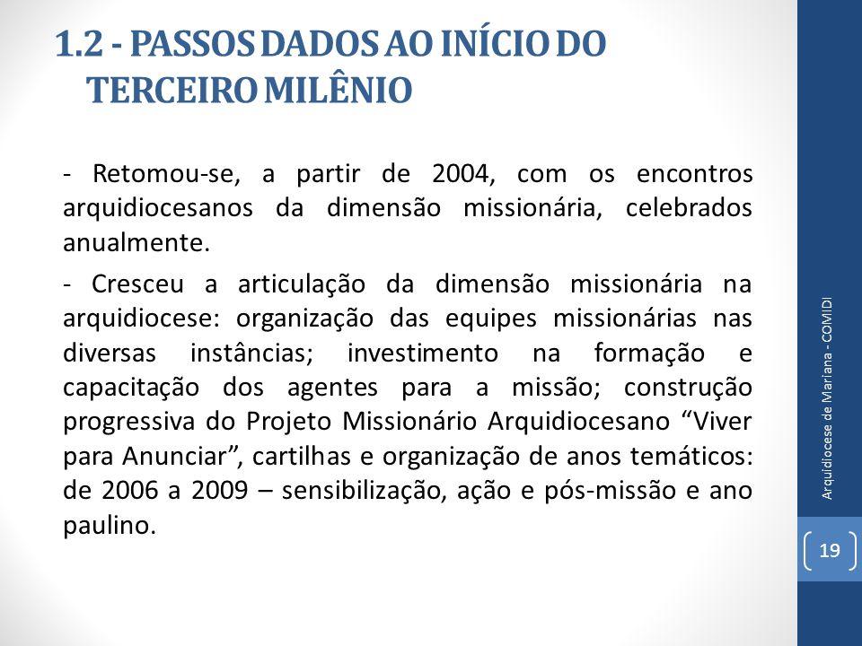 1.2 - PASSOS DADOS AO INÍCIO DO TERCEIRO MILÊNIO