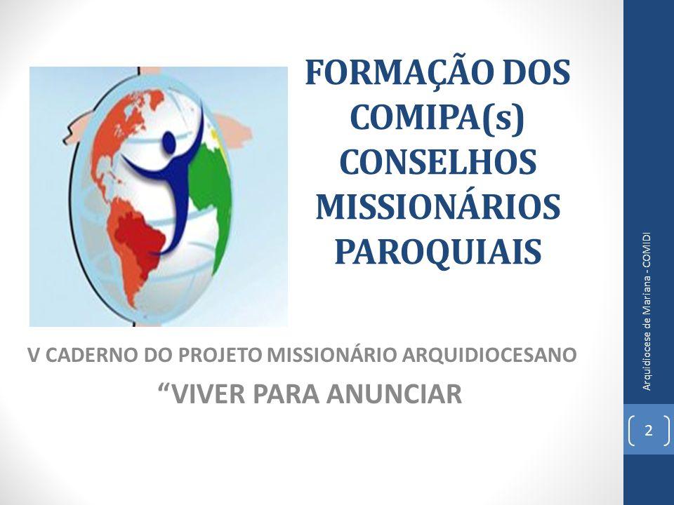 FORMAÇÃO DOS COMIPA(s) CONSELHOS MISSIONÁRIOS PAROQUIAIS