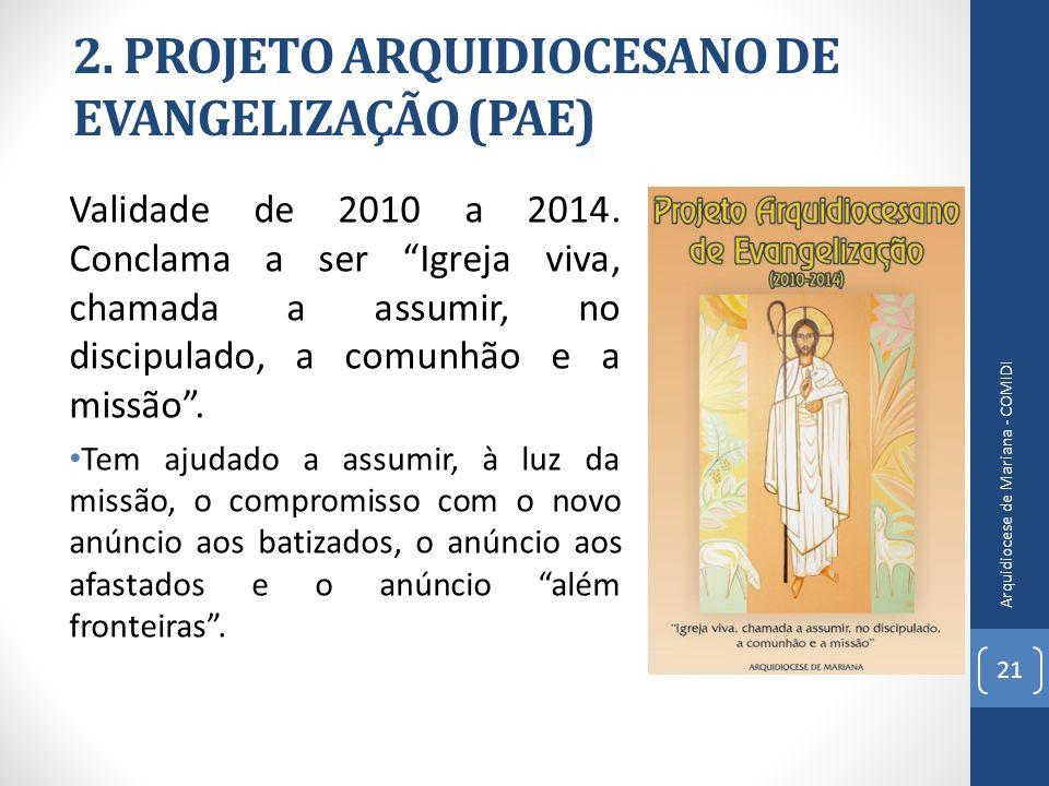 2. PROJETO ARQUIDIOCESANO DE EVANGELIZAÇÃO (PAE)