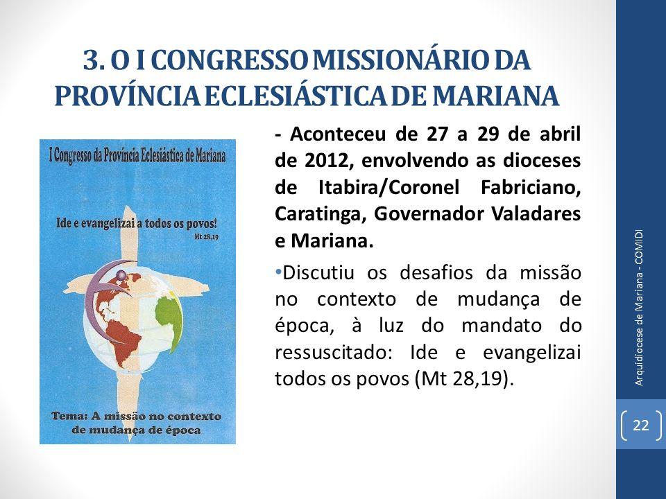 3. O I CONGRESSO MISSIONÁRIO DA PROVÍNCIA ECLESIÁSTICA DE MARIANA