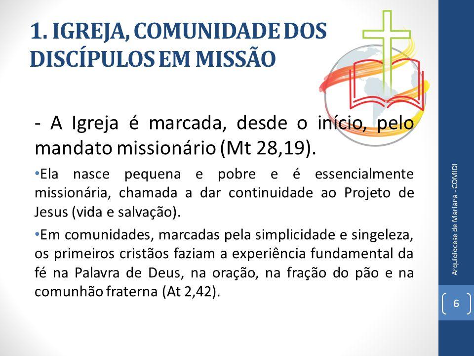 1. IGREJA, COMUNIDADE DOS DISCÍPULOS EM MISSÃO