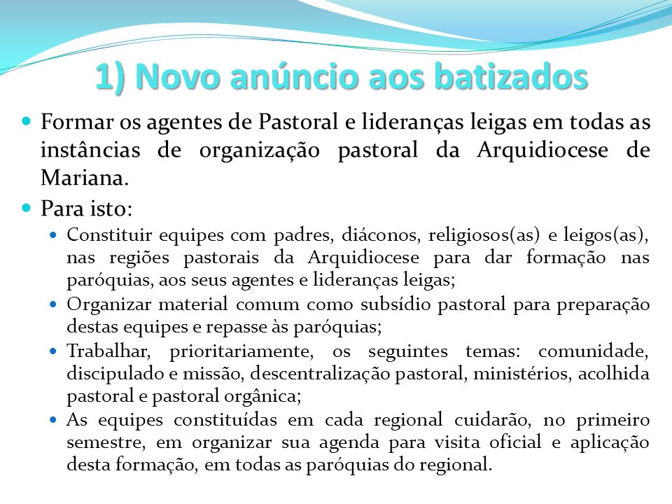 1) Novo anúncio aos batizados