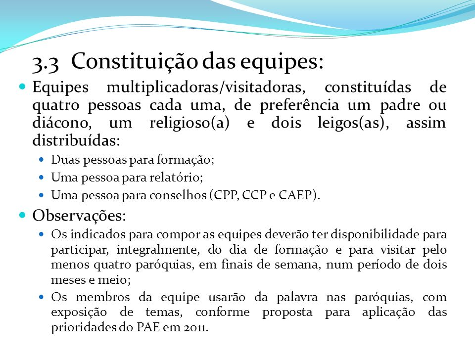 3.3 Constituição das equipes: