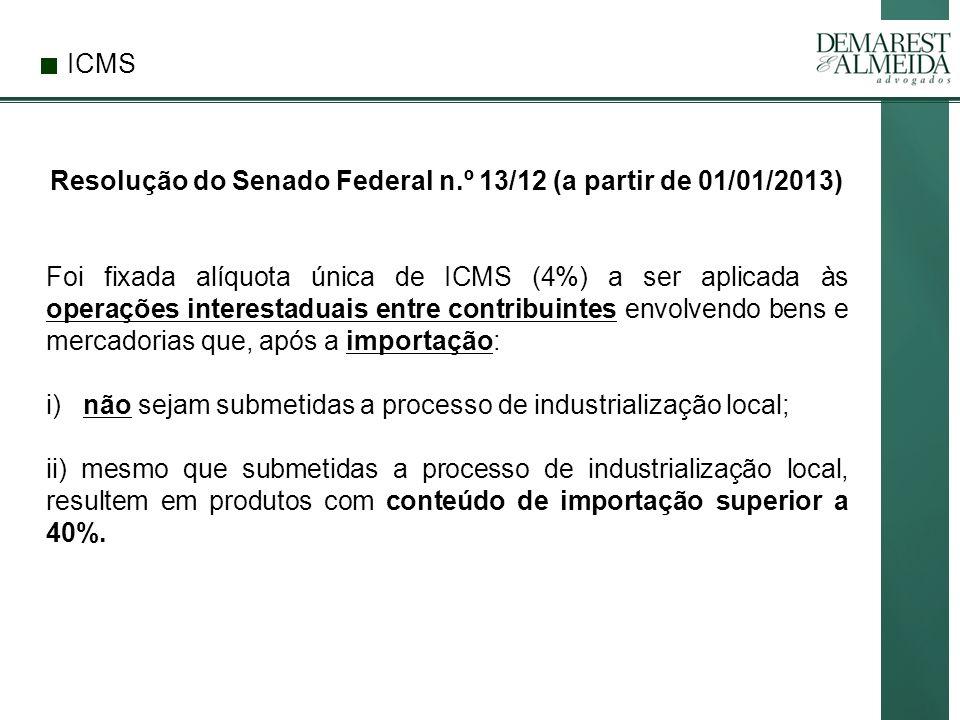 Resolução do Senado Federal n.º 13/12 (a partir de 01/01/2013)