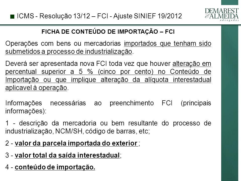 FICHA DE CONTEÚDO DE IMPORTAÇÃO – FCI