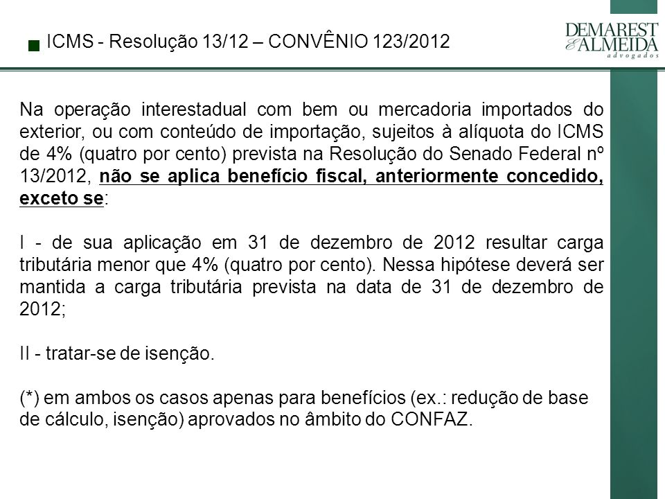 ICMS - Resolução 13/12 – CONVÊNIO 123/2012