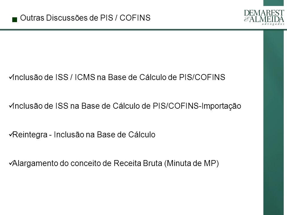 Outras Discussões de PIS / COFINS